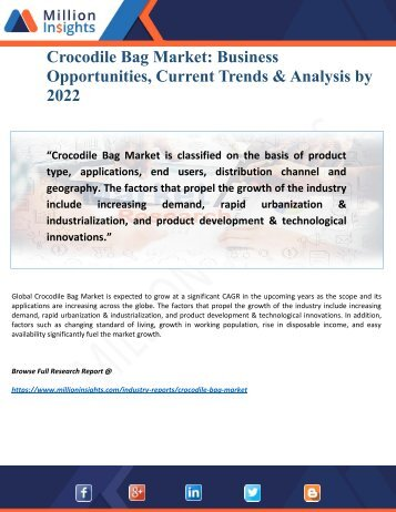 Crocodile Bag Market Growth Factors, Applications, Regional Analysis