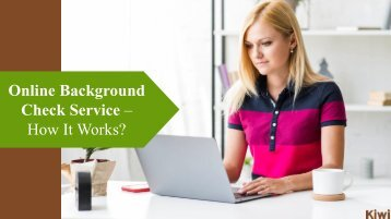 Why Hire An Online Background Check Service?