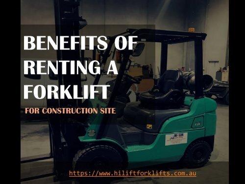 Benefits of Hiring A Forklift - Hi-Lift Forklift Services