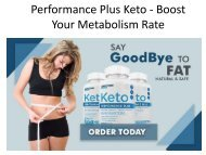 Performance Plus Keto - Get A Better Health