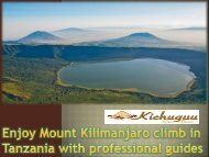 Enjoy Mount Kilimanjaro climb in Tanzania with professional guides (3)