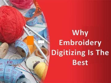 Are you searching for a good digitizing embroidery service provider?
