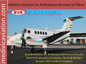 Medivic Aviation Air Ambulance Services in Patna