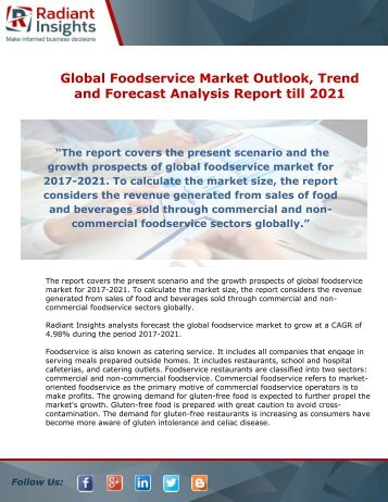 Global Foodservice Market Status And Forecast Analysis Report till 2021