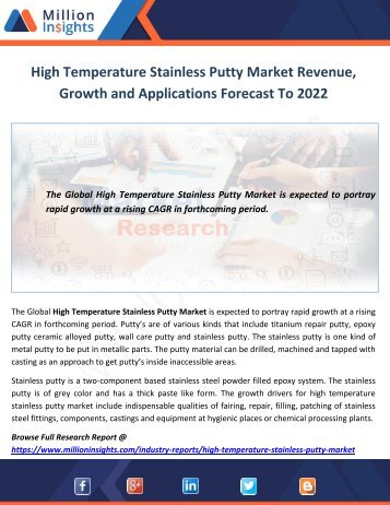 High Temperature Stainless Putty Market Revenue, Growth and Applications Forecast To 2022