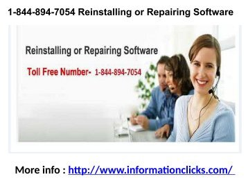 1-844-894-7054 Reinstalling or Repairing Software