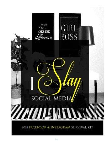 Slay Social Media 2018 Survival Kit