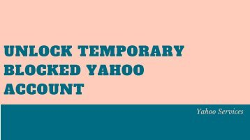 Unlock Your Temporarily Blocked Yahoo Account - Updated | You Can't Miss!!!