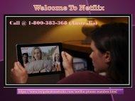 Netflix Contact Phone 1-800-383-368 Number Australia- For 24*7 Tech Help