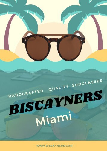 Biscayners Miami | Quality Sunglasses
