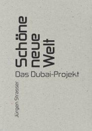 JÜRGEN STRASSER. DAS DUBAI-PROJEKT