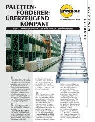 PRODUCT NEWS 6 / 0 3 PALETTEN- FÖRDERER - Interroll