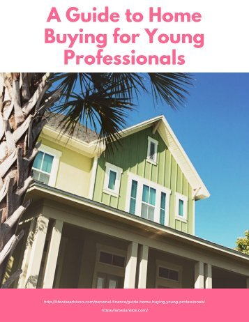 A Guide to Home Buying for Young Professionals