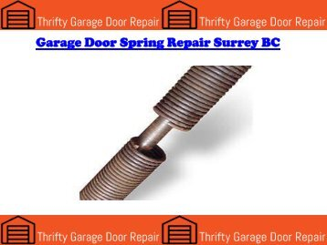 Garage Door Spring Repair Surrey BC