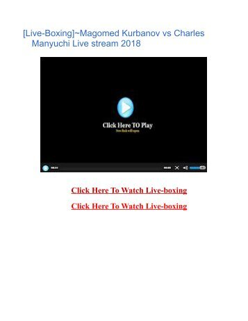 [Live-Boxing]~Magomed Kurbanov vs Charles Manyuchi Live stream 2018