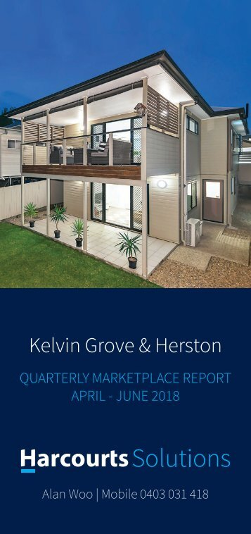 Kelvin Grove - Quarterly Marketplace Report from Apr to Jun 2018