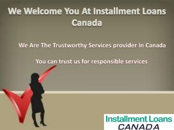 Installment Loans Canada A Way to Settle Emergency Expenses