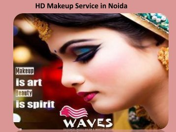 hd makeup service in noida
