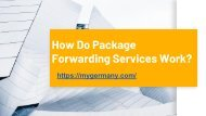 How Do Package Forwarding Services Work