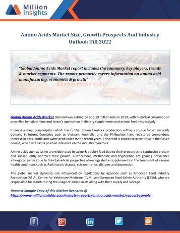 Global Amino Acids Market Analysis, Share, Growth, Industry Trends, Overview And Forecast To 2022
