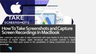 How To Take Screenshots and Capture Screen Recordings
