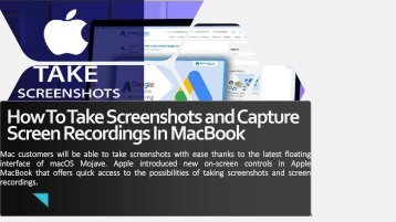 How To Take Screenshots and Capture Screen Recordings