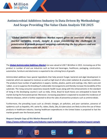 Antimicrobial Additives Industry Is Data Driven By Methodology And Scope Providing The Value Chain Analysis Till 2025
