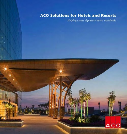 ACO Solutions For Hotels and Resorts