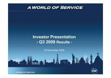 Investor Presentation - Q3 2009 Results - - ISS