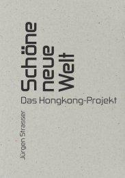 DAS HONGKONG-PROJEKT – THE HONG KONG PROJECT