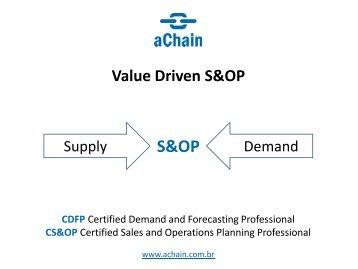 Específico para S&OP, Demanda e Forecast: www.achain.com.br