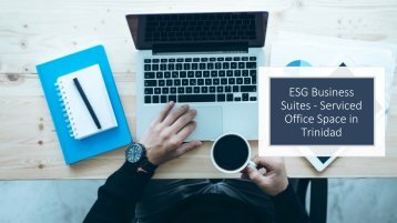 ESG Business Suites Serviced Office Space in Trinidad