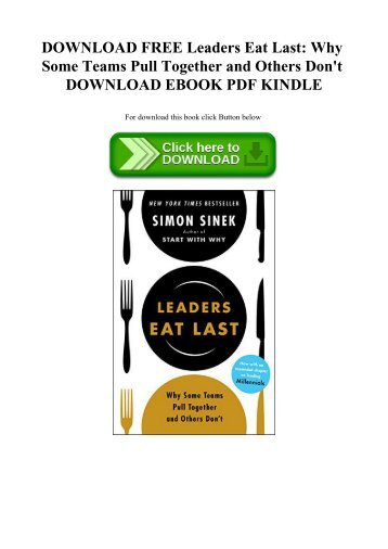 DOWNLOAD FREE Leaders Eat Last Why Some Teams Pull Together and Others Don't DOWNLOAD EBOOK PDF KINDLE