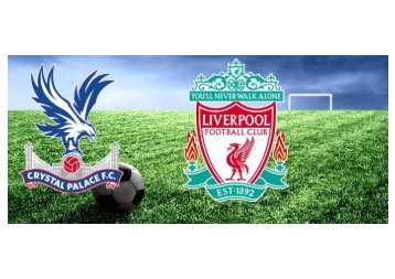 {{LivE*WaTcH}}Crystal Palace vs Liverpool FC Live Stream 2018 EPL