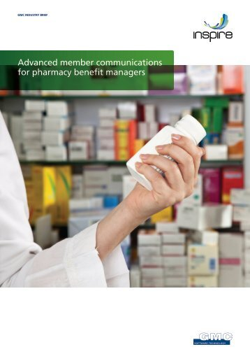 Advanced member communications for pharmacy benefit managers