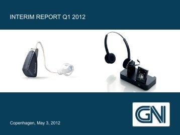 Interim REPORT Q1 2012 - GN Store Nord
