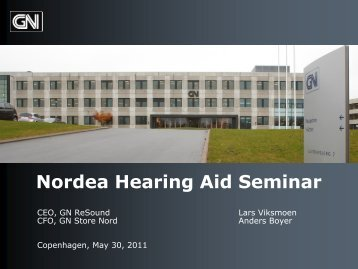 Nordea Hearing Aid Seminar - GN Store Nord