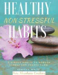 Healthy Non Stressful Habits
