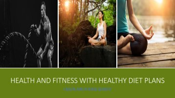 Health And Fitness with healthy Diet plans