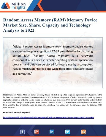 Random Access Memory (RAM) Memory Device Market Size, Share, Capacity and Technology  Analysis to 2022