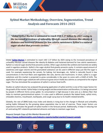 Xylitol Market Methodology, Overview, Segmentation, Trend Analysis and Forecasts 2014-2025