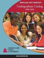 Undergraduate Catalog 2006-2008 - Montclair State University