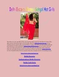 Delhi Escorts Shreya Sehgal Hot Girls Are Seeking For Men