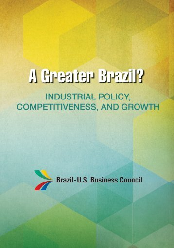 The Greater Brazil Plan - Brazil-US Business Council