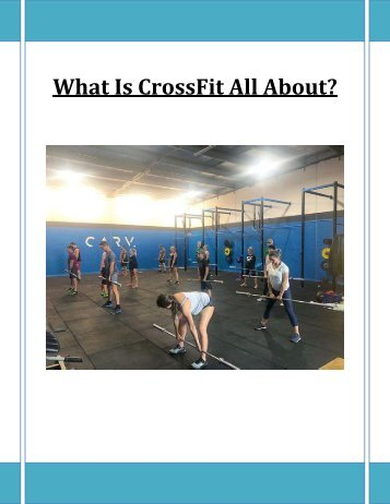 What Is CrossFit All About
