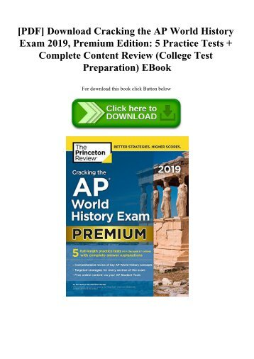 [PDF] Download Cracking the AP World History Exam 2019  Premium Edition 5 Practice Tests + Complete Content Review (College Test Preparation) EBook