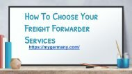 How To Choose Your Freight Forwarder Services