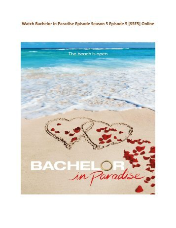 @123MovieS HD WaTCH Bachelor in Paradise Season 5 Episode 5 FULL ShoW (2018) STREAMING OnlinE