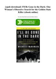 {epub download} I'll Be Gone in the Dark One Woman's Obsessive Search for the Golden State Killer (ebook online)