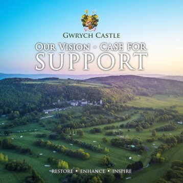 Gwrych Castle - Our Vision - Case for Support